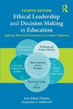 Joan Poliner (Temple University, USA) Shapiro,   Jacqueline A. (Pennsylvania State University, USA) Stefkovich Ethical Leadership and Decision Making in Education