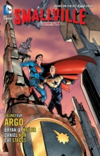 Staggs, Cat Smallville Season 11 Volume 4: Argo TP