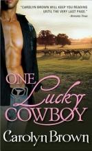 Brown, Carolyn One Lucky Cowboy
