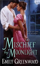 Greenwood, Emily Mischief by Moonlight