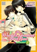 Nakamura, Shungiku The World`s Greatest First Love 2