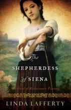 Lafferty, Linda The Shepherdess of Siena