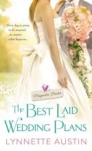 Austin, Lynnette The Best Laid Wedding Plans