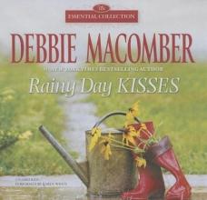 Macomber, Debbie Rainy Day Kisses
