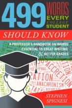 Spignesi, Stephen 499 Words Every College Student Should Know