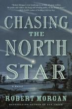 Morgan, Robert Chasing the North Star