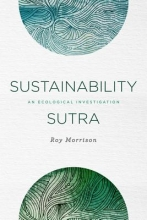 Morrison, Roy Sustainability Sutra
