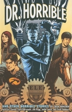 Whedon, Zack Dr. Horrible and other Horrible Stories