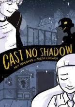 Tapalansky, Nick,   Espinosa, Anissa Cast No Shadow