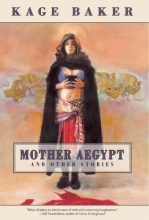 Baker, Kage Mother Aegypt and Other Stories