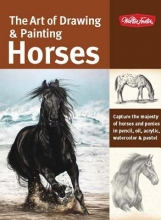 Getha, Patricia The Art of Drawing & Painting Horses