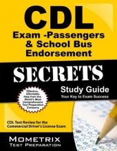 CDL Exam Secrets - Passengers & School Bus Endorsements & CDL Practice Tests Study Guide