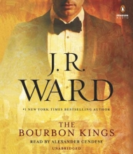 Ward, J. R. The Bourbon Kings