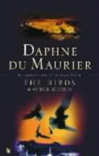 DuMaurier, Daphne The Bird and Other Stories