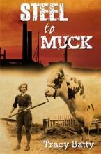 Batty, Tracy Steel to Muck