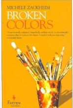 Zackheim, Michele Broken Colors