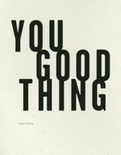 Wier, Dara You Good Thing