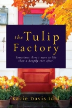 Idol, Kacie Davis The Tulip Factory