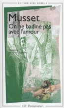 Alfred  Musset On ne Badine Pas Avec l`Amour