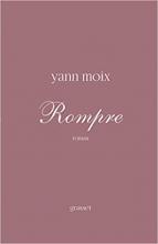 Yann Moix Rompre