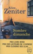 Alice  Zeniter Sombre Dimanche