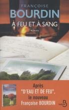 Francoise  Bourdin A Feu Et A Sang