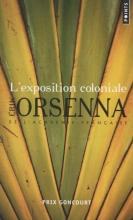 Orsenna, Erik L'Exposition Coloniale