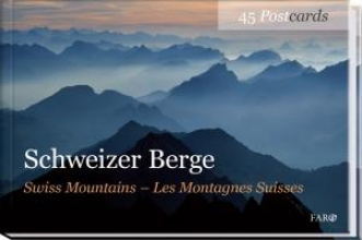 Schweizer Berge Swiss Mountains Les Montagnes Suisses