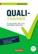 Abschlussprüfungstrainer Mathematik 9. Jahrgangsstufe - Bayern - Quali-Trainer