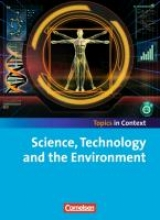 Sammon, Geoff,   Meyer, Oliver,   Maloney, Paul,   Schwarz, Hellmut Context 21 - Topics in Context. Science, Technology and Environment. Schülerheft