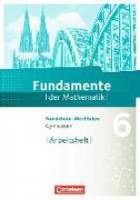 Pallack, Andreas Fundamente der Mathematik 6. Schuljahr. Arbeitsheft mit eingelegten Lösungen. Gymnasium Nordrhein-Westfalen