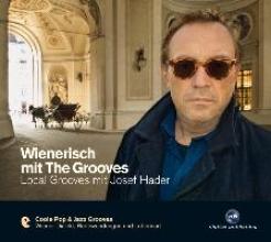Slupetzky, Stefan Wienerisch mit The Grooves
