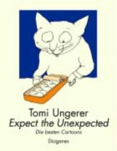Ungerer, Tomi Expect the Unexpected
