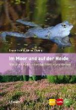 Kremer, Bruno P.,   Oftring, Bärbel,   Hecker, Frank Im Moor und auf der Heide