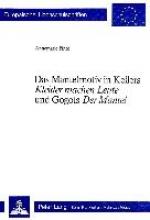 Pinto, Annemarie Das Mantelmotiv in Kellers «Kleider machen Leute» und Gogols «Der Mantel»