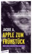 A. , Jackie Apple zum Fr�hst�ck