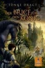 Dragt, Tonke,   Linn, Liesel,   Bartjes, Gottfried,Der Brief für den König