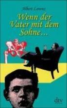 Lorenz, Albert Wenn der Vater mit dem Sohne...