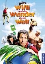 Sailer, Florian Willi wills wissen. Willi und die Wunder dieser Welt