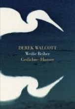 Walcott, Derek Wei?e Reiher