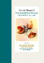 Magrelli, Valerio Vom heimlichen Ehrgeiz, ein Bleistift zu sein