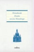 Wonneberger, Jens Heimatkunde Dresden
