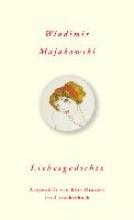 Majakowski, Wladimir Liebesgedichte