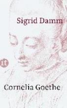 Damm, Sigrid Cornelia Goethe