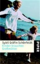 Schönfeldt, Sybil Gräfin Kinder brauchen Großmütter