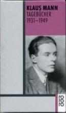 Mann, Klaus Tagebücher 1931 - 1949
