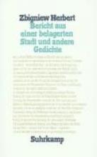Herbert, Zbigniew Bericht aus einer belagerten Stadt und andere Gedichte