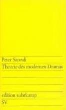 Szondi, Peter Theorie des modernen Dramas
