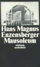 Enzensberger, Hans Magnus Mausoleum