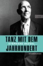 Hessel, Stéphane Tanz mit dem Jahrhundert